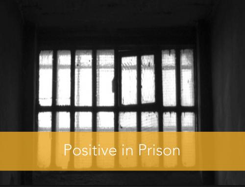 Positive in Prison